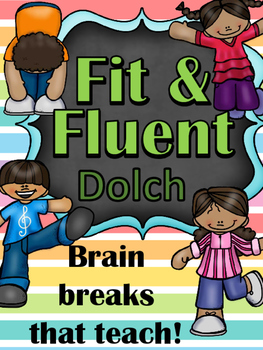 Fit & Fluent - Fitness Brain Breaks That Teach Dolch *Pre-