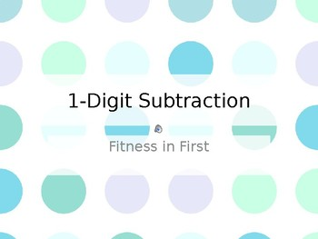 Fitness in First: 1-Digit Subtraction