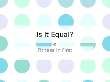 Fitness in First: Is it Equal?
