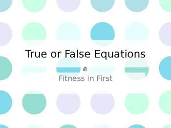 Fitness in First: True or False Subtraction