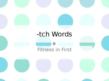 Fitness in First: -tch Ending