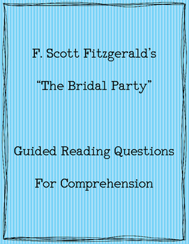 """Fitzgerald's """"The Bridal Party"""" - Guided Reading Questions"""