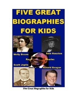 Five Great Biographies for Kids - Molly Brown, Ronald Reag