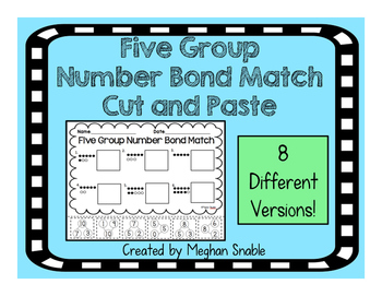 Five Group Number Bond Match- Cut and Paste- Common Core A