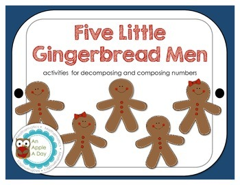Five Little Gingerbread Men: Composing & Decomposing Numbers