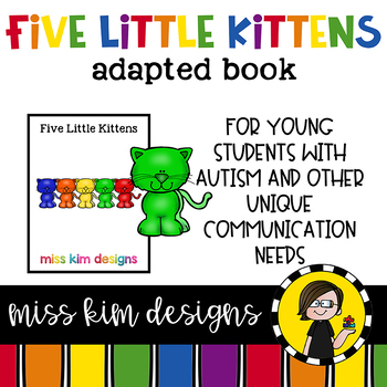 Five Little Kittens: Adapted Book for Early Childhood Spec