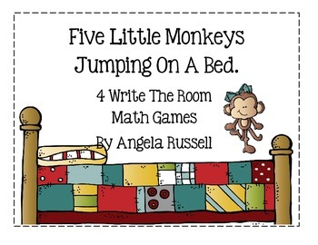 Five Little Monkeys Jumping On A Bed ~ 4 Write The Room Ma