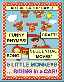 """Five Little Monkeys, Riding in a Car!"" - Group Game, Song"