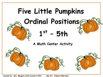Five Little Pumpkins....Ordinal Positions 1st - 5th