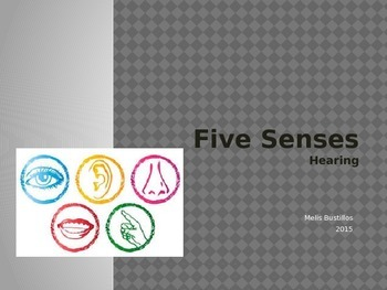 Five Senses: Hearing (Power Point & Task Book)
