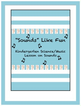 Five Senses Sound Science and Music Lesson