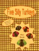 Five Silly Turkeys Fingerplay and Mini Book for November a