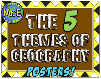 Five Themes of Geography Posters! 5 posters for Geography