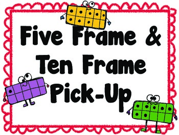 Five and Ten Frame Pick-Up