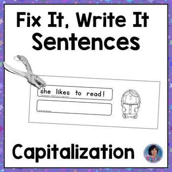 Capitalization  Fix It, Read It, Write It Sentences