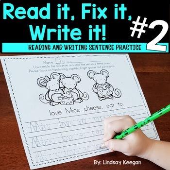 Fix it! Read it! Write it! PART 2 - Sentence Unscramble Wr