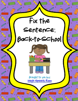 Fix the Sentence: Back-to-School