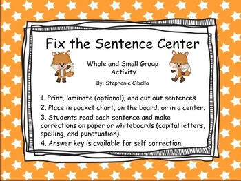 Fix the Sentence Center (capitalization, spelling, punctuation)