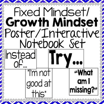 Fixed/Growth Mindset Classroom Poster Set and Notebook Resource