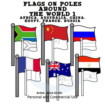 Flags on Poles Around the World Set 1 Color Clip Art A. Hu