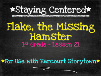 Flake, the Missing Hamster  1st Grade Harcourt Storytown L