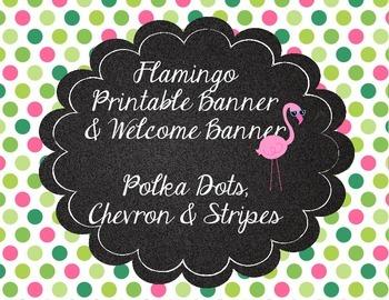 Flamingo Theme Printable Banner Stripes, Polka Dots, Chevron Cute