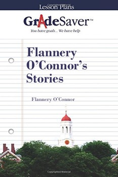 Flannery O'Connor's Stories Lesson Plans