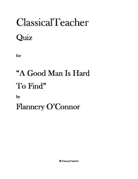 """Flannery O'Connor Quiz: """"A Good Man Is Hard To Find"""""""