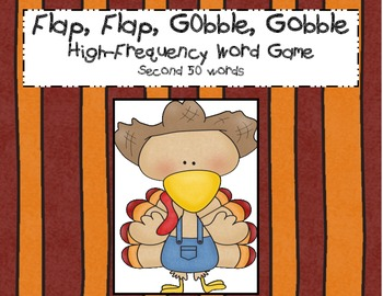 Flap, Flap, Gobble, Gobble: High-Frequency Word Game (2nd