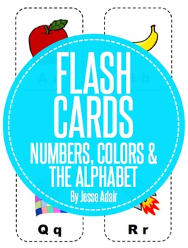 Flash Cards: Numbers, Colors and The Alphabet