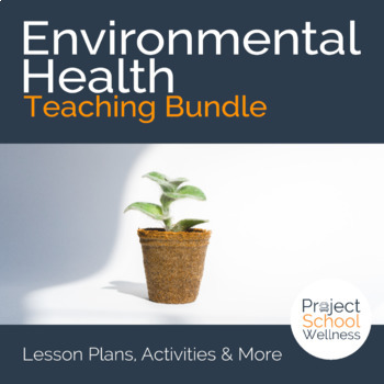 Earth Day Lesson Plans - Environmental Health, Middle Scho