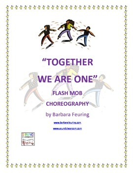 Flash Mob ( Flashmob ) Choreography - Together We Are One
