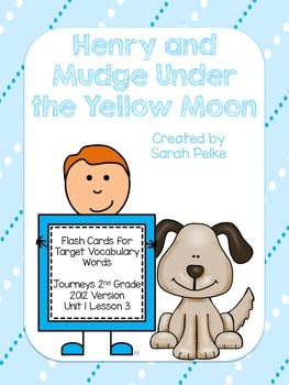 Vocabulary Flash Cards for Journey's Henry and Mudge Under