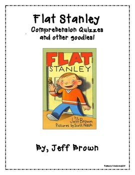 Flat Stanley Chapter Quizzes - Comprehension Questions and