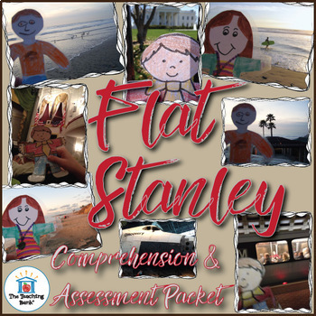 Flat Stanley Comprehension and Assessment Bundle