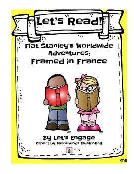 Flat Stanley Framed in France: Let's Read! (Reading Respon