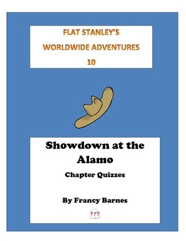 Flat Stanley Showdown at the Alamo Quizzes