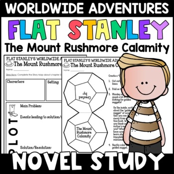 Flat Stanley: The Mount Rushmore Calamity Novel Study