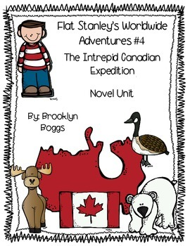 Flat Stanley's Worldwide Adventures #4: Intrepid Canadian