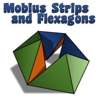 Flexagons and Mobius Strips Activity