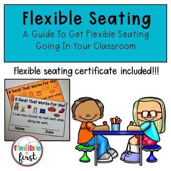 Flexible Seating-A Guide To Giving Students Choice!