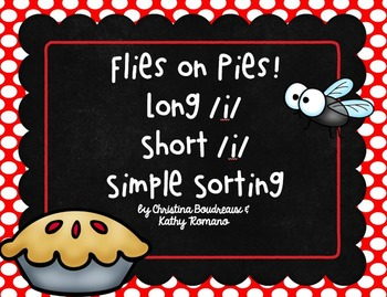Flies in Pies! Long and Short /i/ Simple Sorting Activity