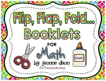 Flip, Flap, Fold....Booklets for Math
