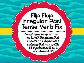 Flip Flop Irregular Past Tense Verb Fix