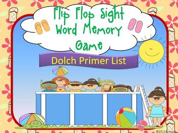 Flip Flop Sight Word Memory Game: Dolch Primer Sight Words