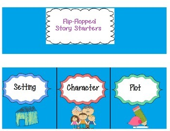 Flip-Flopped Story Starters Writing Starters with graphic