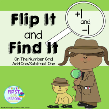 Flip It and Find It On The Number Grid: Add One Subtract O