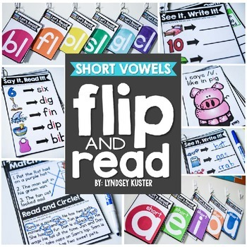 Flip and Read! {Short Vowels}