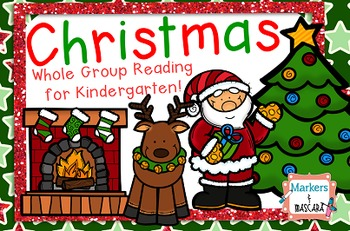 Flipchart-Christmas Whole Group Reading for Kindergarten