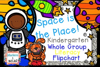Flipchart: Space is the Place! Whole Group Reading